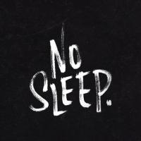 NO SLEEP MUSIC