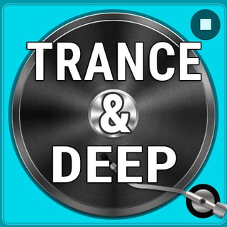 Trance Music & Deep House