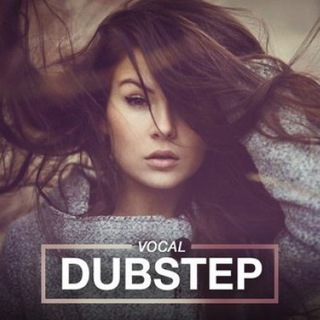 Vocal Dubstep