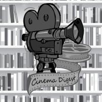 Cinema Digest