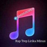 Minus Rap,Trap,Lirika